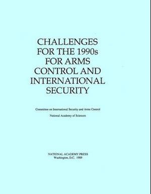 Challenges for the 1990s for Arms Control and International Security