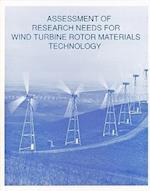 Assessment of Research Needs for Wind Turbine Rotor Materials Technology