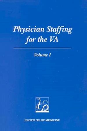Physician Staffing for the VA