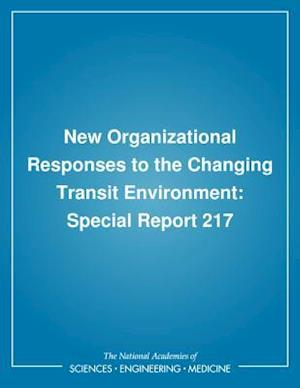 New Organizational Responses to the Changing Transit Environment