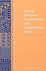 Factors Affecting Contraceptive Use in Sub-Saharan Africa (Population Dynamics of Sub-Saharan Africa)