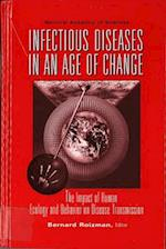 Infectious Diseases in an Age of Change