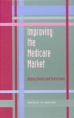 Improving the Medicare Market