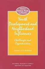 Youth Development and Neighborhood Influences