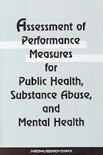 Assessment of Performance Measures for Public Health, Substance Abuse, & Mental Health