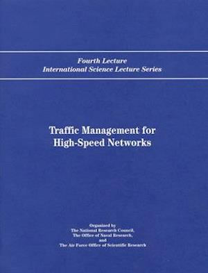Traffic Management for High-Speed Networks