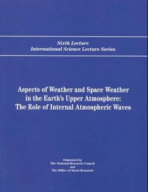 Aspects of Weather and Space Weather in the Earth's Upper Atmosphere