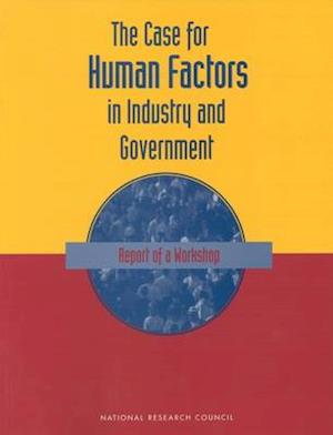 The Case For Human Factors in Industry and Government