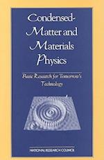 Condensed-Matter and Materials Physics (Physics in a New Era)