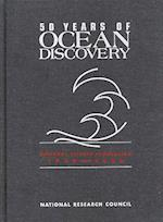 50 Years of Ocean Discovery af Ocean Studies Board