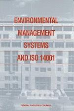 Environmental Management Systems and ISO 14001 (Federal Facilities Council Report, nr. 138)