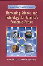 Harnessing Science and Technology for America's Economic Future (National Forum on Science and Technology Goals)
