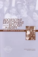 Adolescent Development and the Biology of Puberty
