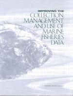 Improving the Collection, Management, and Use of Marine Fisheries Data af Ocean Studies Board