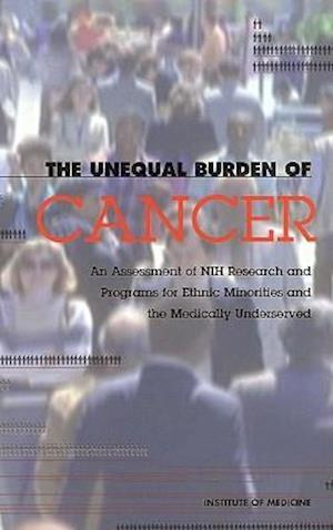 The Unequal Burden of Cancer