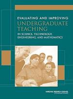 Evaluating and Improving Undergraduate Teaching in Science, Technology, Engineering and Mathematics af and Developing Excellence in Teaching of Undergraduate Science, Engineering, Mathematics
