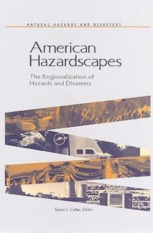 American Hazardscapes