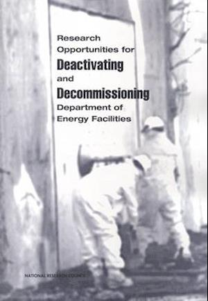 Research Opportunities for Deactivating and Decommissioning Department of Energy Facilities