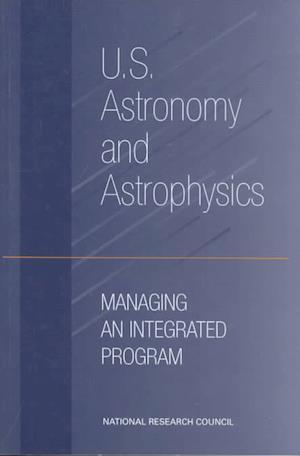 U.S. Astronomy and Astrophysics