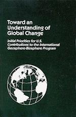 Toward an Understanding of Global Change