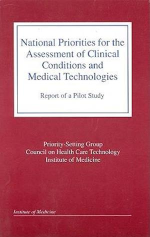 National Priorities for the Assessment of Clinical Conditions and Medical Technologies