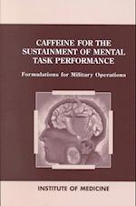 Caffeine for the Sustainment of Mental Task Performance