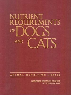 Bog, hardback Nutrient Requirements of Dogs and Cats af Subcommittee on Dog and Cat Nutrition