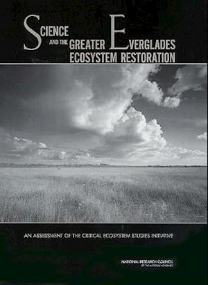 Science and the Greater Everglades Ecosystem Restoration