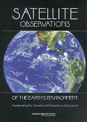 Satellite Observations of the Earth's Environment