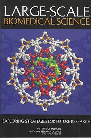 Large-Scale Biomedical Science
