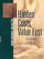 Hidden Costs, Value Lost