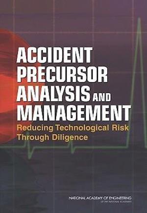 Accident Precursor Analysis and Management