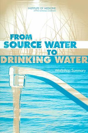 From Source Water to Drinking Water