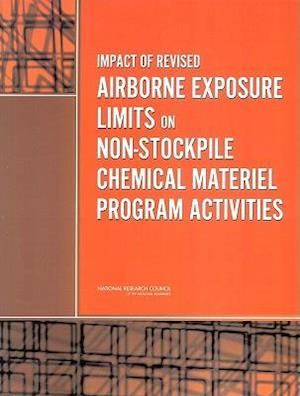 Impact of Revised Airborne Exposure Limits on Non-Stockpile Chemical Materiel Program Activities