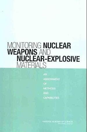 Monitoring Nuclear Weapons and Nuclear-Explosive Materials