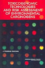 Toxicogenomic Technologies and Risk Assessment of Environmental Carcinogens