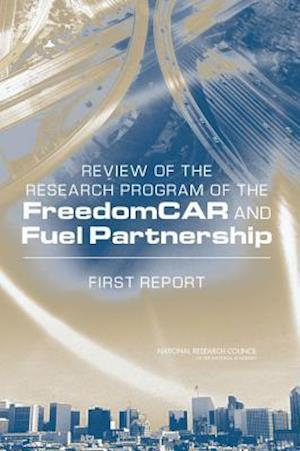 Review of the Research Program of the FreedomCAR and Fuel Partnership