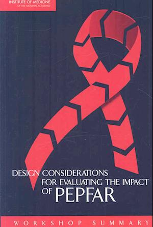 Design Considerations for Evaluating the Impact of PEPFAR