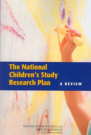 The National Children's Study Research Plan