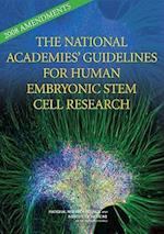 2008 Amendments to the National Academies' Guidelines for Human Embryonic Stem Cell Research