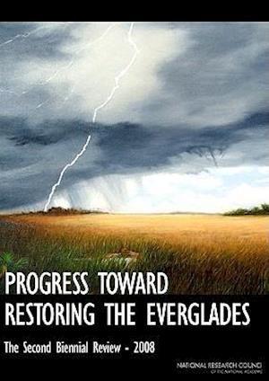 Progress Toward Restoring the Everglades