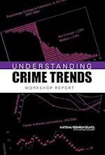 Understanding Crime Trends