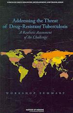Addressing the Threat of Drug-Resistant Tuberculosis