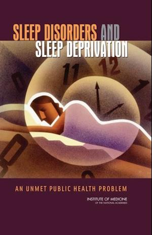 Sleep Disorders and Sleep Deprivation