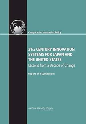 21st Century Innovation Systems for Japan and the United States