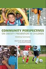 Community Perspectives on Obesity Prevention in Children