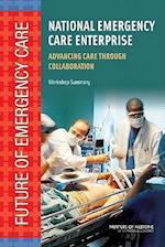 National Emergency Care Enterprise