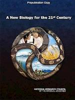 A New Biology for the 21st Century
