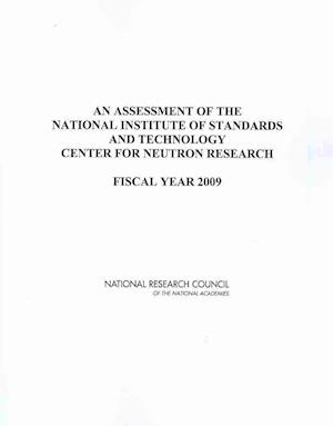 An Assessment of the National Institute of Standards and Technology Center for Neutron Research