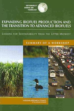 Expanding Biofuel Production and the Transition to Advanced Biofuels